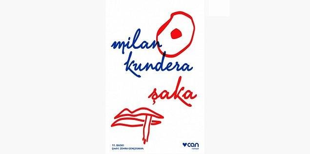 47. Şaka - Milan Kundera (1967)