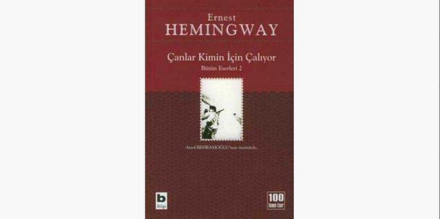 8. Çanlar Kimin İçin Çalıyor - Ernest Hemingway (1940)