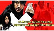 Let's Take A Brief Dive Into Japanese Cinema: Japan's 15 Legendary Movies!