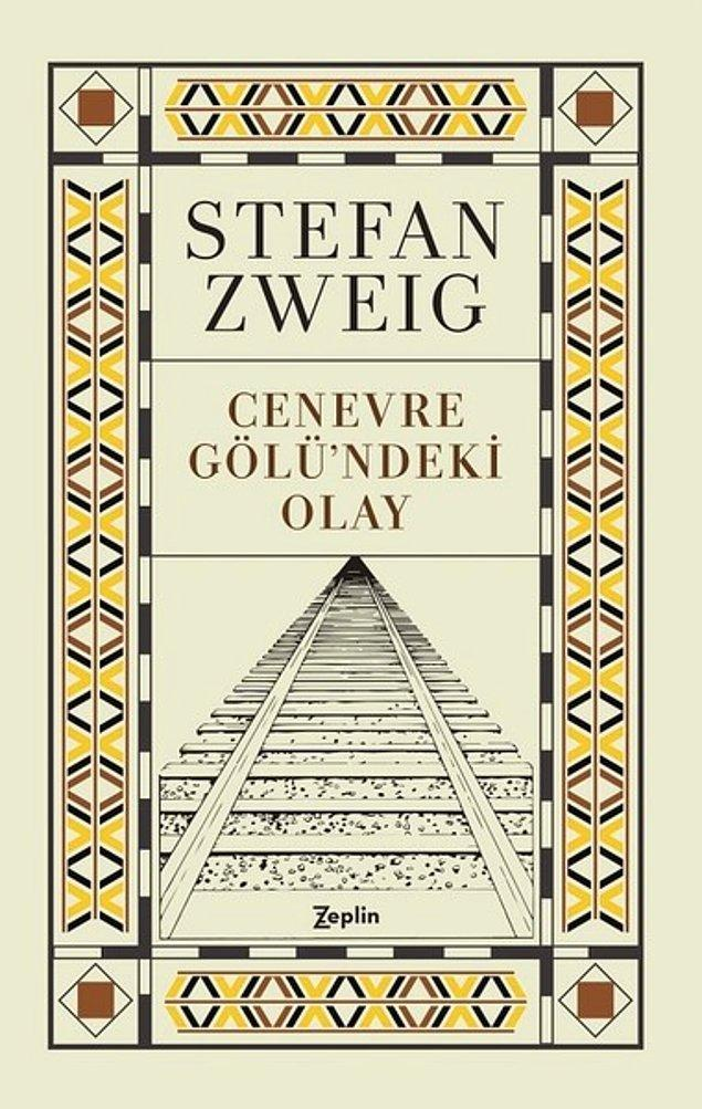 7. Cenevre Gölü'ndeki Olay - Stefan Zweig