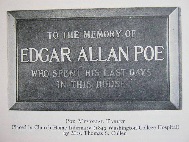 Tabii bu iddialardan hiçbiri kanıtlanamadı ve Edgar Allan Poe'nun eserleri gibi ölümü de karanlık ve gizemle örülü bir olay olarak tarihin tozlu sayfalarındaki yerini aldı.
