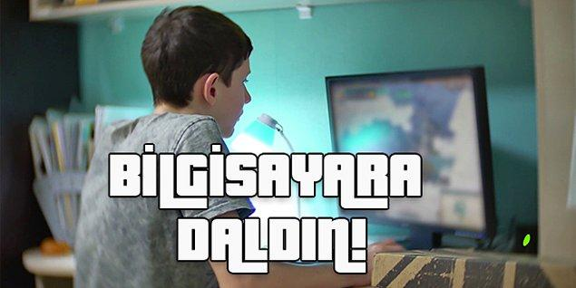 Okulda değil internet kafede böyle olman lazım!