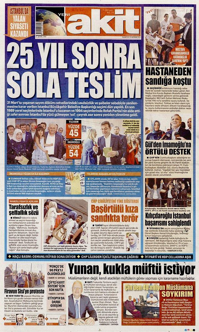 """İstanbul seçimini """"25 Yıl Sonra Sola Teslim"""" başlığıyla manşete taşıyan Akit, """"Yalan siyaseti kazandı"""" dedi."""