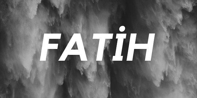 Fatih!