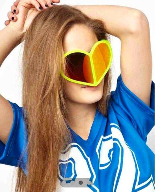 11. Kalp şeklinde gözlüğü çok yanlış anlamak.