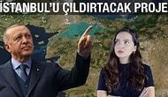 Nedir Bu Proje? Dünüyle Bugünüyle Kanal İstanbul Gerçekleri!