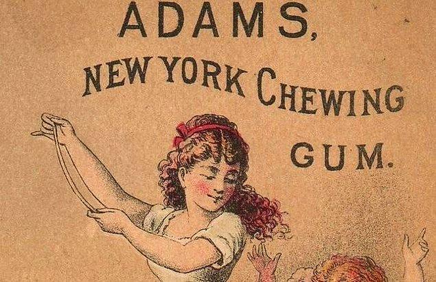 Dünyanın ilk sakızı New York'ta bulunmuştur.