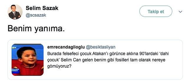 Bu arada Twitter'da Atakan gündem olunca kendisiyle ilgili bir tweet'e de şöyle cevap verdi.