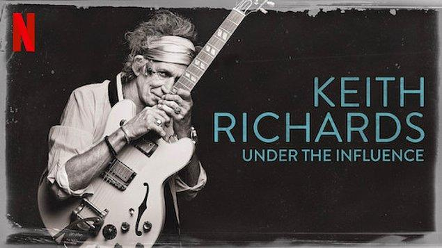 17. 'KEITH RICHARDS: UNDER THE INFLUENCE'