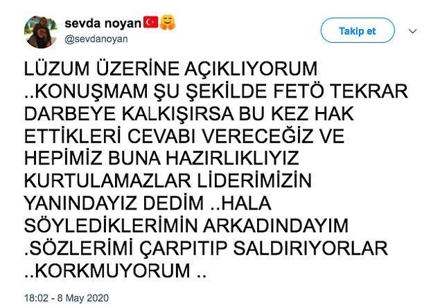 Sevda Noyan, tartışma yaratan sözlerinin arkasında durdu ve son olarak şöyle bir tweet attı.