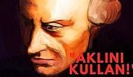 Ömrü Boyunca Karantinada Yaşayan Aydınlanma Filozofu Kant'ın Hayatınıza Anlam Katacak Çağrısı: Sapere Aude!