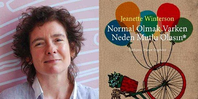 Normal Olmak Varken Neden Mutlu Olasın - Jeanette Winterson