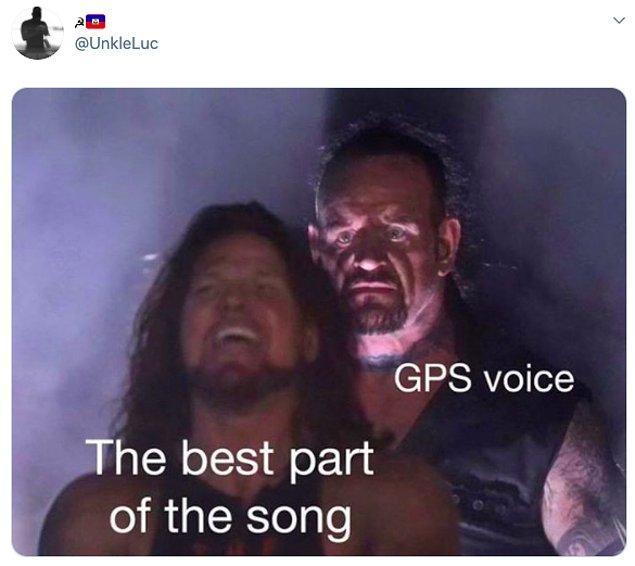 """9. """"Şarkısının en iyi kısmı vs GPS sesi"""""""