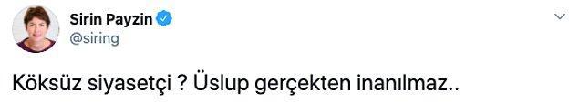 Gazeteci Payzın, Bahçeli'nin bu açıklamasını 'Üslup gerçekten inanılmaz' sözleriyle eleştirdi.