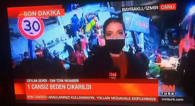 20:45 CNN Türk canlı yayınında Bayraklı'da 1 kişinin cansız bedenine ulaşıldığı bilgisi paylaşıldı