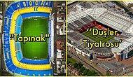 Stadyumların İlginç Lakaplarını Görünce Futbol Genel Kültürünüzü Zirveye Çıkarmış Olacaksınız!