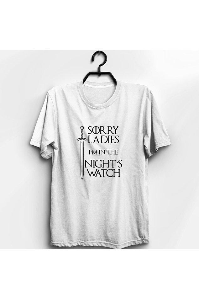 19. Night's Watch'daki sonsuza kadar yalnızlara özel tişört yapmışlar.