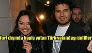 Suçları Sınırları Aştı! Yurt Dışında Hapis Yatan Türk Vatandaşı Ünlüler