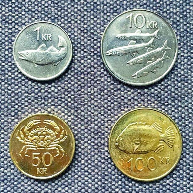 9. İzlanda'nın para birimi olan Krónur bozuk paralarının üstünde ülkenin kıyılarında bulunan balıkların resimleri vardır.