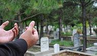 İçişleri Bakanlığı'ndan 'Mezarlık Ziyareti' Kararı! Şehit Aileleri Muaf Olacak