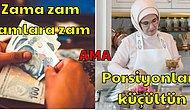 Son 6 Saatte Vatandaşın Ensesine Kene Gibi Yapışan Zamlar ve Emine Erdoğan'ın Muhteşem Tasarruf Önerisi