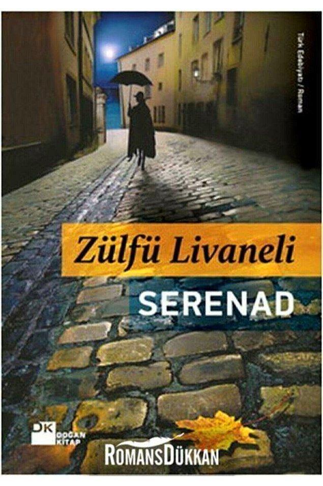 6. Zülfü Livaneli- Serenad