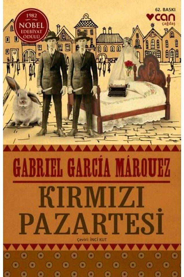 9. Gabriel Garcia Marquez- Kırmızı Pazartesi