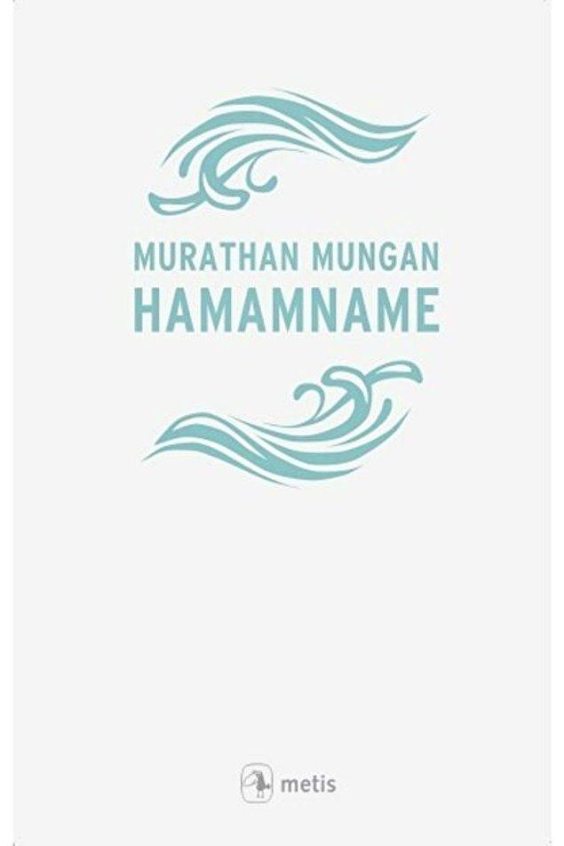 4. Hamamname - Murathan Mungan - 192 sayfa
