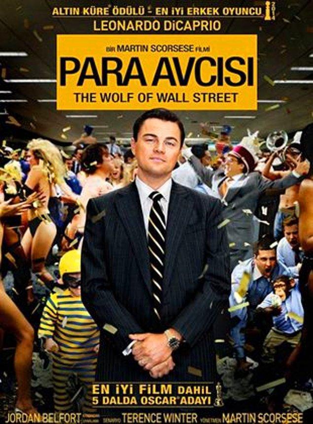 2. The Wolf of Wall Street / Para Avcısı (2013) IMDb: 8.2