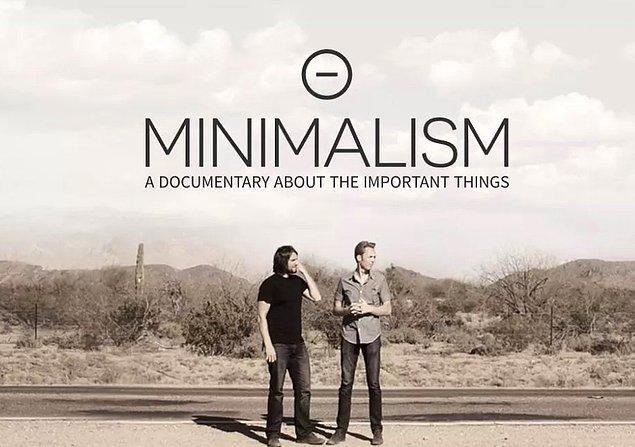 9. Minimalism: A Documentary About The Important Things / Minimalizm: Önemli Şeylere Dair Bir Belgesel (2015)