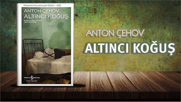 4. Anton Çehov - Altıncı Koğuş