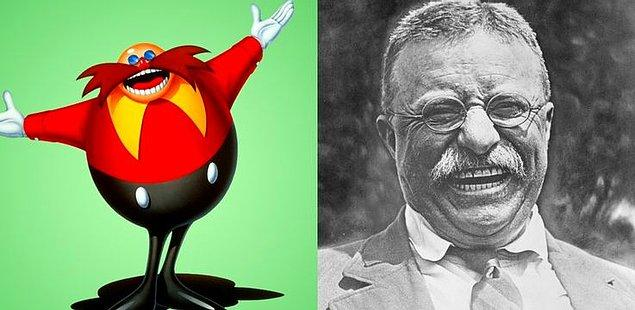 11. Dr. Robotnik - Teddy Roosevelt