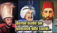 Osmanlı'nın Karanlık Tarihi: Darbe ile Tahttan İndirilen 12 Padişah