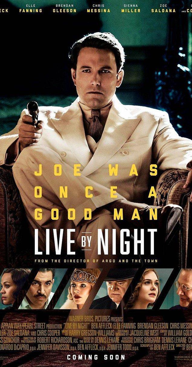 9. Live by Night / Gecenin Kanunu (2016) - IMDb: 6.4