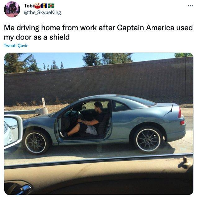 """7. """"İşten eve dönerken Kaptan Amerika arabamın kapısını kendisine kalkan olarak kullandı."""""""