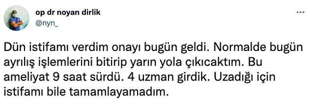 Doktor Noyan Dirlik, hastanede başına gelen bir olayı Twitter'dan paylaştı: