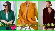 Sonbaharda Her Kombininize Uyum Sağlayacak 2021-2022 Modası Blazer Modelleri
