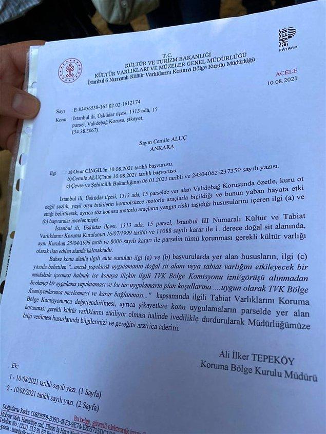 Kültür Varlıkları ve Müzeler Genel Müdürlüğü'nün kararına göre Validebağ Korusu'na herhangi bir şekilde müdahale edilmemesi gerekiyor.