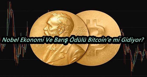 Nobel Ekonomi Ve Barış Ödülü Bitcoin'in Önemli İsmine Verilebilir