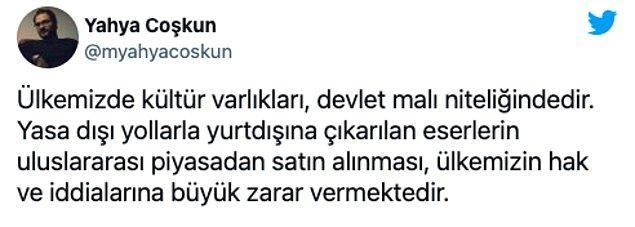 Kültür Varlıkları ve Müzeler Genel Müdür Yardımcısı Yahya Coşkun da Twitter hesabından şu mesajı paylaştı: