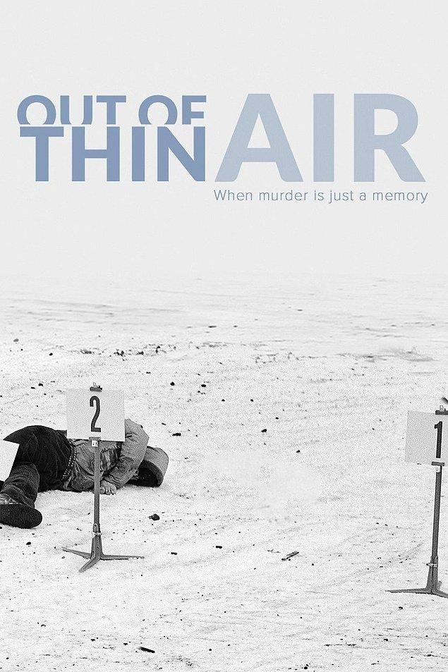 14. Out Of Thin Air - IMDb: 6.3