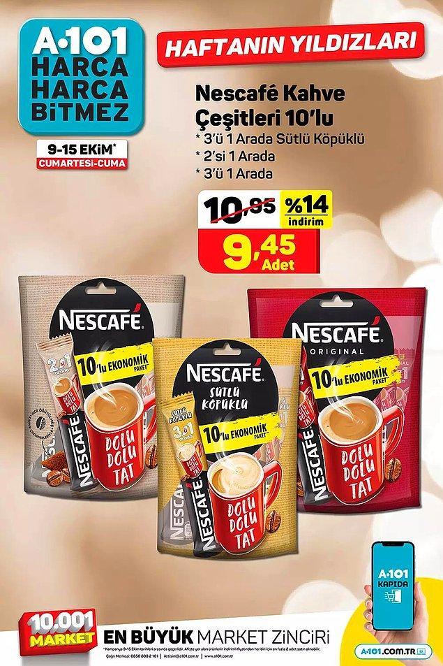 10'lu Nescafe kahve çeşitleri 9,45 TL.