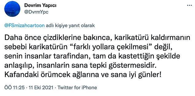 Ardından hesabını kilitlese de Türkiye gibi bir ülkede bunun özrü olmayacağını herkes çok iyi biliyor.