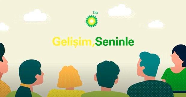 Gelişimine Önem Veren Gençler İçin bp Türkiye'nin Hazırladığı Gençlik Projesi: Gelişim, Seninle